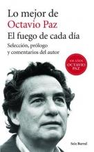 Paz, Octavio Lo mejor de Octavio Paz Best of Octavio Paz