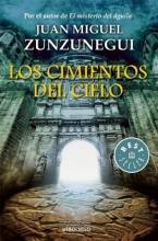 Zunzunegui, Juan Miguel Los cimientos del cielo The Foundations of Heaven