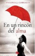 Corrales, Antonia J. En un rincn del alma Deep in my Soul