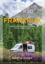 Martin Dorey , Take the slow road Frankrijk