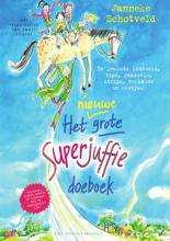 Janneke  Schotveld Het nieuwe grote Superjuffie doeboek