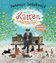 Janneke Schotveld , Het kattenmannetje en andere sprookjes