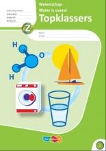 Topklassers Wetenschap Water is overal 5 ex / Gr 5-6 / deel Werkboek
