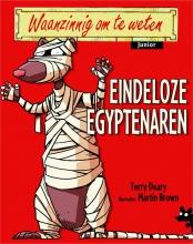 Terry  Deary Waanzinnig om te weten Junior - Eindeloze Egyptenaren Paperback 7+