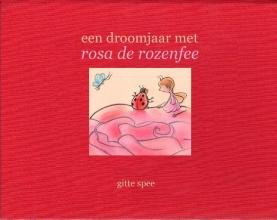 Gitte  Spee Een droom jaar met Rosa de rozenfee