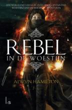 Alwyn Hamilton , Rebel in de woestijn