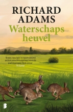 Richard Adams , Waterschapsheuvel