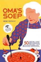 Irene Fritschy , Oma`s soep