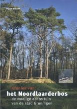 Ingrid  Schenk Kroniek van het Noordlaarderbos