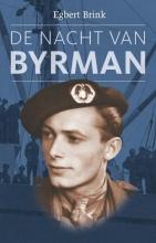 Egbert Brink , De nacht van Byrman