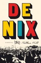 Nathan  Hill De Nix