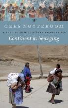 Cees  Nooteboom Continent in beweging