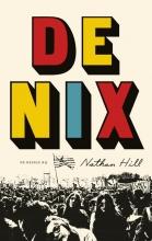 Nathan Hill , De Nix