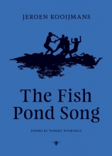 Tommy  Wieringa The Fish Pond Song