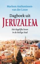 Marleen  Anthonissen - van der Louw Dagboek uit Jeruzalem