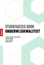 Anneke Bax Janke Cohen-Schotanus  Klaas Visser  Ellen Jansen, Studiesucces door onderwijskwaliteit