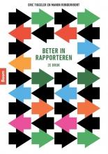 Eric Tiggeler Marianna van Tuinen, Beter in rapporteren