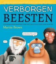 Martin  Brown Verborgen beesten