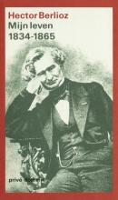 Hector  Berlioz Mijn leven 2 1834-1865 (POD)