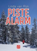Linda van Rijn Piste alarm - grote letter uitgave