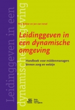 Jan van Iersel Rita Bakker, Leidinggeven in een dynamische omgeving