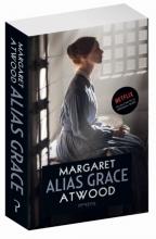 Margaret Atwood , Alias Grace