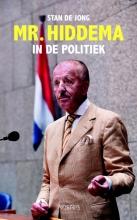 Stan de Jong Mr. Hiddema in de politiek