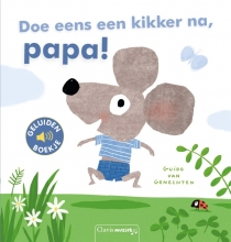 Guido Van Genechten , Doe eens een kikker na, papa!