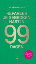 Michele Loetzner , Repareer je gebroken hart in 99 dagen