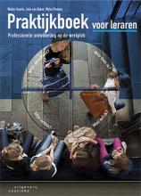 Walter  Geerts, Joke van Balen, Wybe  Postma Praktijkboek voor leraren