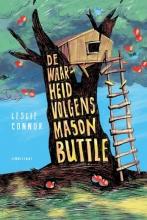 Leslie Connor , De waarheid volgens Mason Buttle