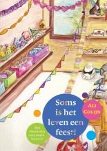 Ali  Colijn Soms is het leven een feest!