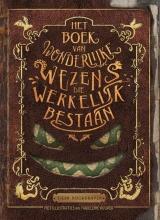 Tjerk Noordraven , Het boek van wonderlijke wezens die werkelijk bestaan