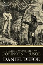 Daniël Defoe , De latere avonturen van Robinson Crusoe
