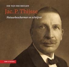 Dik van der Meulen , Jac. P. Thijsse - natuurbeschermer en schrijver 1