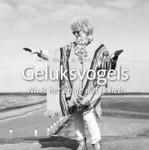 Geert Broertjes Josje Hamel, Geluksvogels