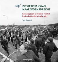 Tom Duurland , De wereld kwam naar Woensdrecht
