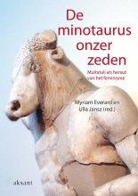 U. Jansz M. Everard, De minotaurus onzer zeden