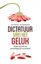 Jeffrey  Wijnberg Dictatuur van het geluk