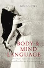 Jos  Dolstra Body & Mind Language