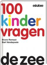 Bruno  Remaut, Bart  Vandepoele 100 Kindervragen De zee
