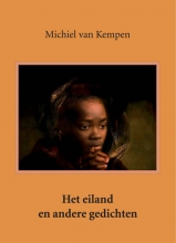 Michiel van Kempen , Het eiland en andere gedichten