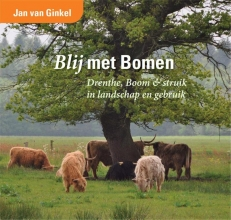 Jan van Ginkel Blij met bomen