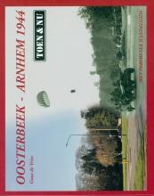 Guus de Vries , Oosterbeek - Arnhem 1944