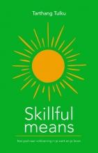 Tarthang Tulku , Skillful means