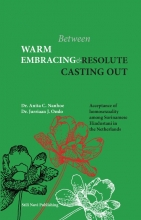 Jurriaan J. Omlo Anita C. Nanhoe, Between warm embracing and resolute casting out