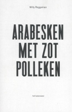 Willy  Roggeman Arabesken met zot Polleken
