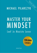Michael Pilarczyk , Master Your Mindset