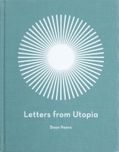 Daan Paans , Letters from Utopia