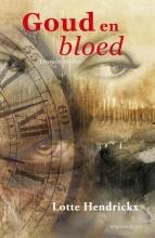 Lotte  Hendrickx Goud & Bloed